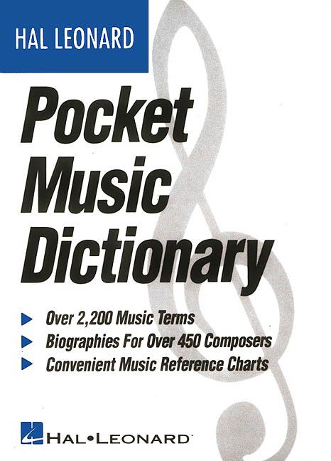 The Hal Leonard Pocket Music Dictionary By Hal Leonard Publishing Corporation (EDT)